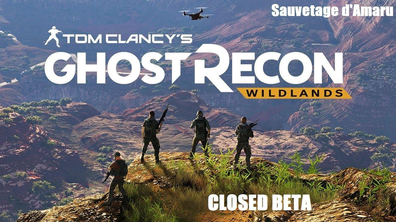 Game Play 2K Ghost Recon Wildlands Closed Bêta - Sauvetage d'Amaru