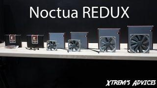 Noctua Redux - Du Noctua abordable ?