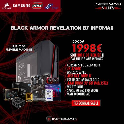 SOLDE : 1998€ le PC Gamer Black Armor revelation - I7 8700k - Watercooling - 32GB - GTX 1080 Ti