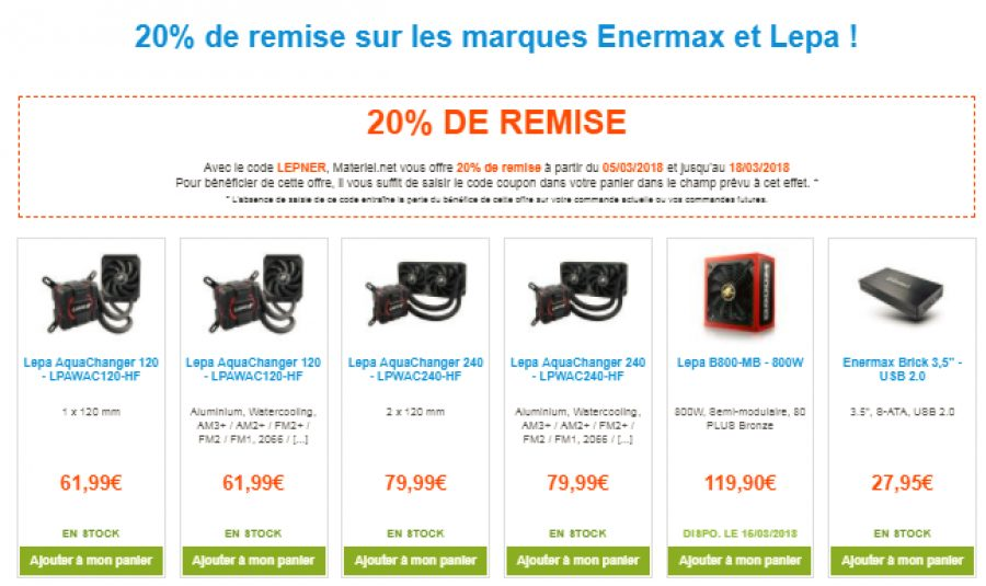 bon plan 20 de remise sur les marques enermax et lepa config. Black Bedroom Furniture Sets. Home Design Ideas