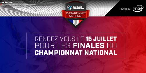 ESL - 15 Juillet - FINAL du championnat Francais de League of Legend