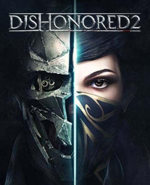 Dishonored 2 : Les configurations requises